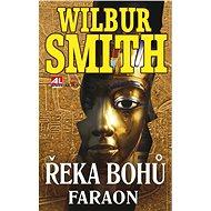 Řeka bohů - Faraon - Elektronická kniha