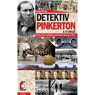 Detektiv Pinkerton a ti druzí - Elektronická kniha