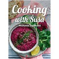 Cooking with Šůša - Elektronická kniha