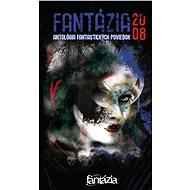 Fantázia 2008 – antológia fantastických poviedok - Elektronická kniha