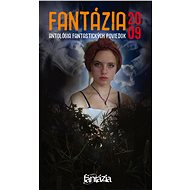 Fantázia 2009 – antológia fantastických poviedok - Elektronická kniha