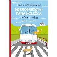 Dobrodružství pana Kolečka - Elektronická kniha