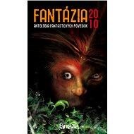 Fantázia 2010 – antológia fantastických poviedok - Elektronická kniha