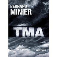 Tma (SK) - Elektronická kniha -  Bernard Minier