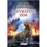 Spirit Animals: Súmrak strážcov 2 - Rozvrátená zem - Elektronická kniha