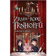 Zrada rodu Trnhoffů - Elektronická kniha