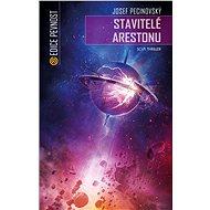 Stavitelé Arestonu - Elektronická kniha