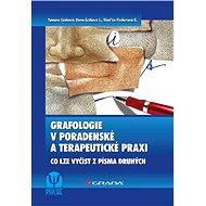 Grafologie v poradenské a terapeutické praxi - Elektronická kniha