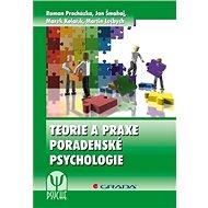 Teorie a praxe poradenské psychologie - Elektronická kniha