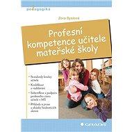 Profesní kompetence učitele mateřské školy - Elektronická kniha