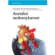 Aortální nedomykavost - Jan Dominik a kolektiv
