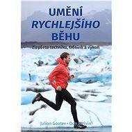 Umění rychlejšího běhu - Elektronická kniha