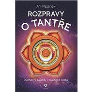 Rozpravy o tantře - Elektronická kniha