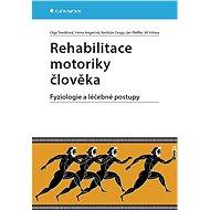 Rehabilitace motoriky člověka - Elektronická kniha
