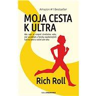 Moja cesta k ultra - Rich Roll