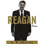 Reagan - H.W. Brands