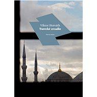 Turecké zrcadlo - Elektronická kniha