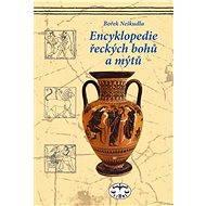 Encyklopedie řeckých bohů a mýtů - Elektronická kniha