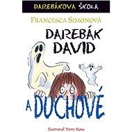 Darebák David a duchové - Elektronická kniha