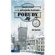 Vánoční případ c. a k. policejního komisaře Pobudy - Elektronická kniha