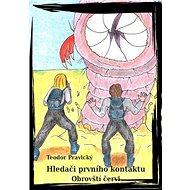 Hledači Prvního Kontaktu - Obrovští červi - Elektronická kniha