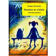 Penzion se zvířaty - Stavíme penzion - Elektronická kniha