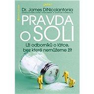 Pravda o soli - James DiNicolantonio