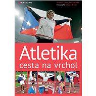 Atletika cesta na vrchol - Elektronická kniha