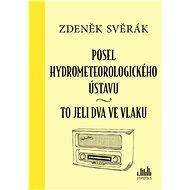 Posel hydrometeorologického ústavu - Zdeněk Svěrák