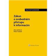Zákon o svobodném přístupu k informacím. Praktický komentář - Elektronická kniha