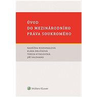 Úvod do mezinárodního práva soukromého - Elektronická kniha