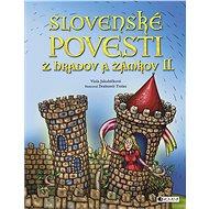 Slovenské povesti z hradov a zámkov II. - Elektronická kniha