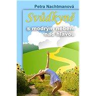 Svůdkyně s modrým nebem nad hlavou - Elektronická kniha