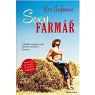 Sexy farmář - Alice Claytonová