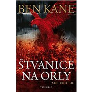 Štvanice na orly - Ben Kane