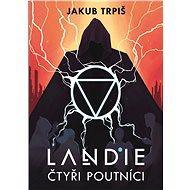 Landie - Čtyři poutníci - Jakub Trpiš