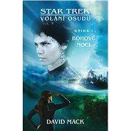 Star Trek: Volání osudu - Bohové noci - Elektronická kniha
