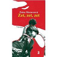 Zet, zet, zet - Elektronická kniha