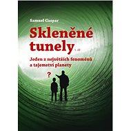 Skleněné tunely - Elektronická kniha