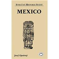 Mexiko - Josef Opatrný