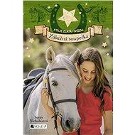 Stáje Zlatá hvězda – Zákeřná soupeřka - Elektronická kniha