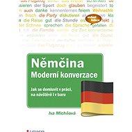 Němčina Moderní konverzace - Iva Michňová