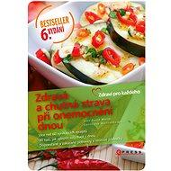 Zdravá a chutná strava při onemocnění dnou, 6. aktualizované vydání - Elektronická kniha