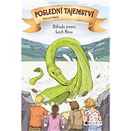 Poslední tajemství – Záhada jezera Loch Ness - Elektronická kniha