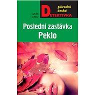 Poslední zastávka Peklo - Elektronická kniha
