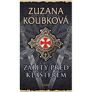 Zabitý před klášterem - Elektronická kniha