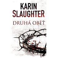 Druhá oběť - Karin Slaughter
