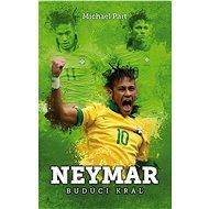 Neymar: budúci kráľ - Elektronická kniha