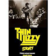 Thin Lizzy Story - Elektronická kniha