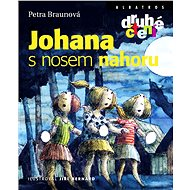 Johana s nosem nahoru - Petra Braunová